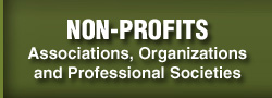NON-PROFITS: Associations, Organizations and Professional Societies